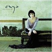 Enya: -A Day Without Rain