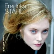 Fredrika Stahl: -A Fraction Of You
