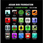 Asian Dub Foundation: -A History Of Now