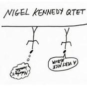Nigel Kennedy: -A Very Nice Album