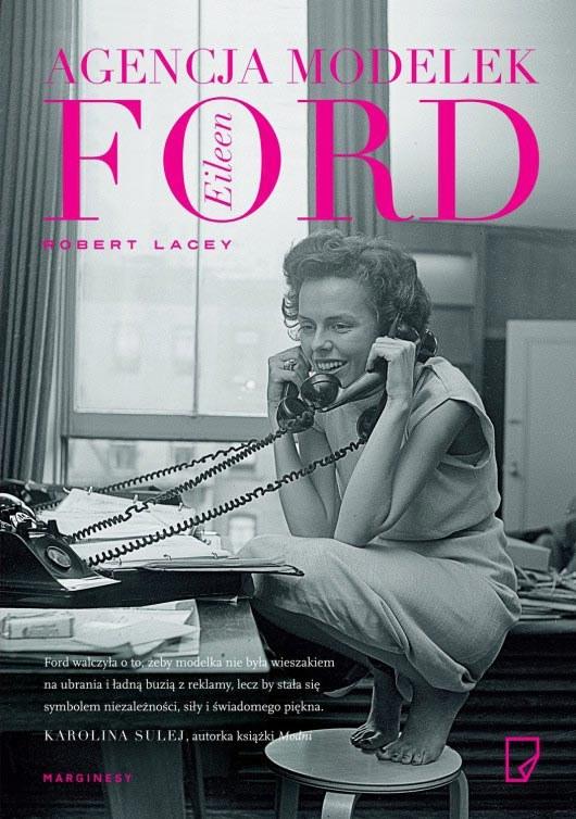 Agencja Modelek Eileen Ford, Robert Lacey, wyd. Marginesy /materiały prasowe /materiały prasowe