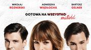 Agnieszka Więdłocha: Gotowa na miłość