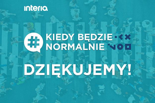 Akcja #KiedyBędzieNormalnie  Akcja #KiedyBędzieNormalnie /Interia.pl /INTERIA.PL