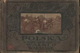 """Album """"Polska w roku 1914-1915. Walki o Warszawę"""""""