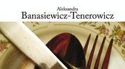 Aleksandra Banasiewicz-Tenerowicz, Psychologia autoprezentacji w kuchni