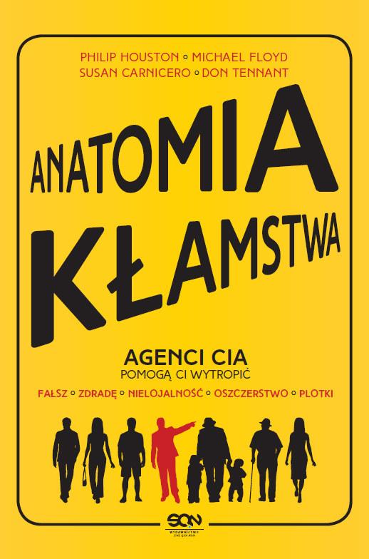 Anatomia kłamstwa /Wydawnictwo SQN