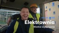 """""""Elektrownia. Wielkie wyburzanie"""": Największa rozbiórka elektrowni w historii Polski"""