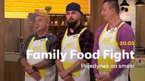 """""""Family Food Fight. Pojedynek na smaki"""": Odcinek 3. – Czas na prawdziwą rodzinną ucztę!"""