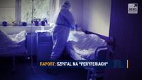 """""""Szpital na peryferiach"""" w programie """"Raport"""" o 20:50 w Polsat News"""
