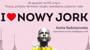 """Aneta Radziejowska """"I love Nowy Jork"""""""