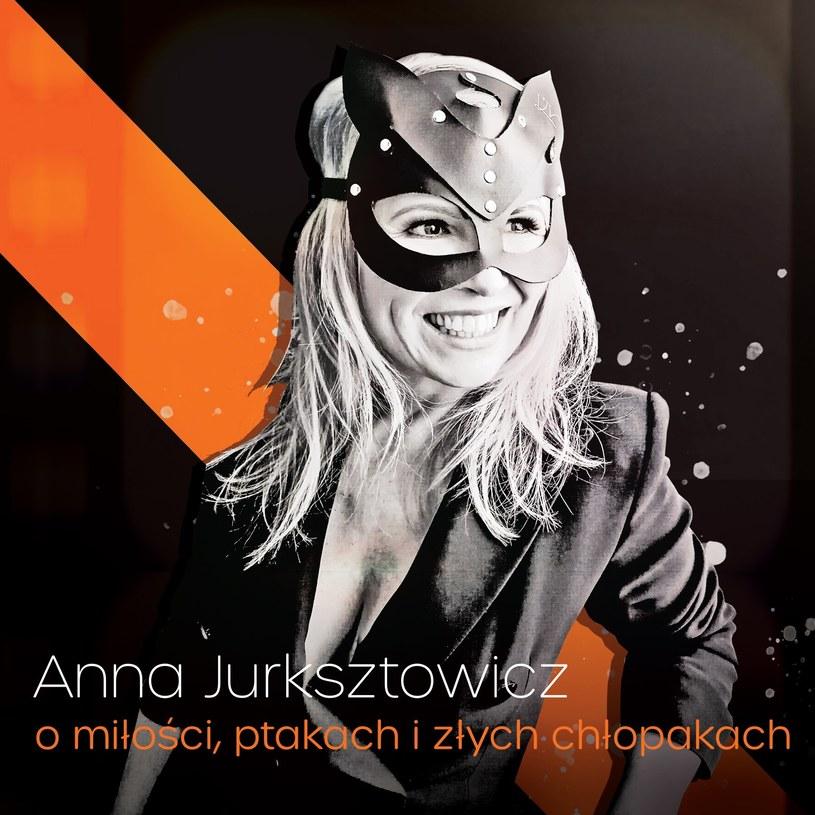 """Anna Jurksztowicz """"O miłości, ptakach i złych chłopkach"""" /materiały promocyjne"""