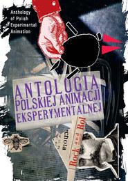 Antologia Polskiej Animacji Eksperymentalnej