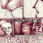 Apteka: Od pacyfizmu do ludobójstwa