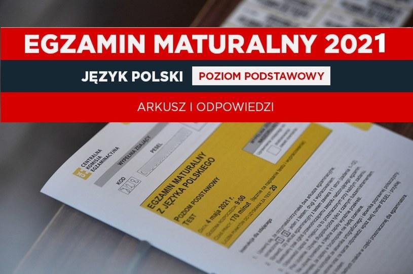 Arkusz maturalny CKE z języka polskiego; matura 2021; zdjęcie PAP/Darek Delmanowicz /INTERIA.PL