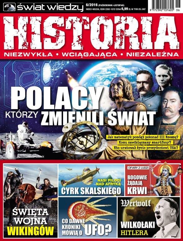 """Artykuł """"Polacy, którzy zmienili świat"""" ukazał się w numerze 6/2016 magazynu """"Świat Wiedzy Historia"""" /Świat Wiedzy Historia /INTERIA.PL"""