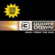 3 Doors Down: -Away From The Sun