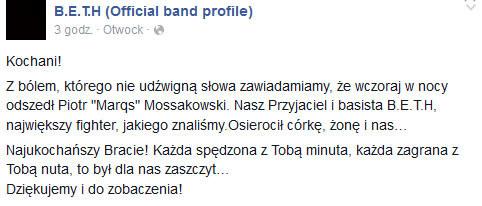 B.E.T.H. na Facebooku o śmierci Piotra Mossakowskiego /
