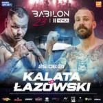 Babilon MMA 23. Kalata kontra Łazowski w wadze ciężkiej