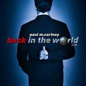 Paul McCartney: -Back In The World - Live