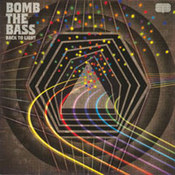 Bomb The Bass: -Back To Light