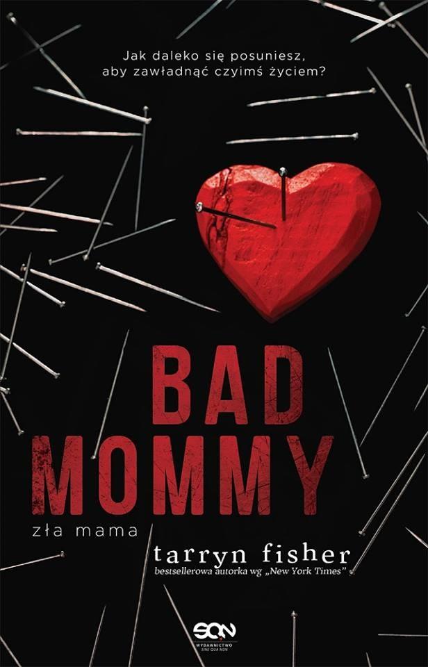 Bad Mommy. Zła Mama /materiały prasowe