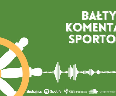Bałtycki Komentarz Sportowy - odcinek 10. Wideo