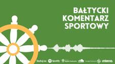 Bałtycki Komentarz Sportowy - Odcinek 12. Wideo