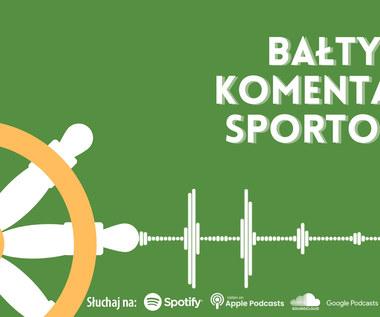 Bałtycki Komentarz Sportowy - Odcinek 19