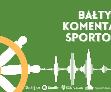 Bałtycki Komentarz Sportowy - Odcinek 24