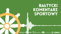 Bałtycki Komentarz Sportowy. Słomiński, Gostomczyk i Osowski po meczu Lechii z Lechem (Odcinek 6.). Wideo