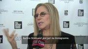 Barbra Streisand jest już na Instagramie