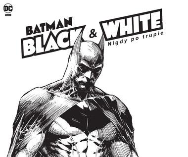 Batman: Legenda w czerni i bieli