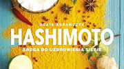"""Beata Abramczyk: """"Hashimoto. Droga do uzdrowienia siebie"""""""