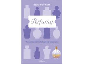 Beata Hoffmann, Perfumy
