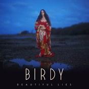 Birdy: -Beautiful Lies
