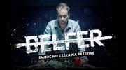 """""""Belfer"""": Śmierć nie czeka na przerwę"""