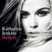 Katherine Jenkins: -Believe
