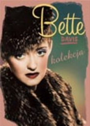 Bette Davis - Kolekcja - pakiet 4 płyt DVD