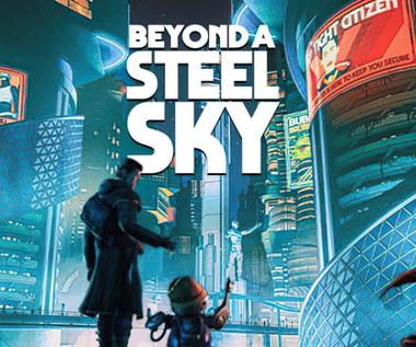 Beyond a Steel Sky - recenzja