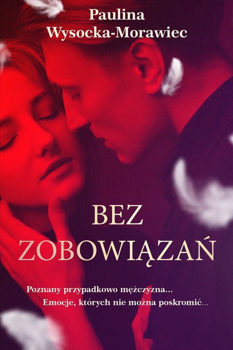 Bez zobowiązań, Paulina Wysocka-Morawiec /materiały prasowe