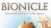 Bionicle. Przewodnik Mata Nui po Bara Magna