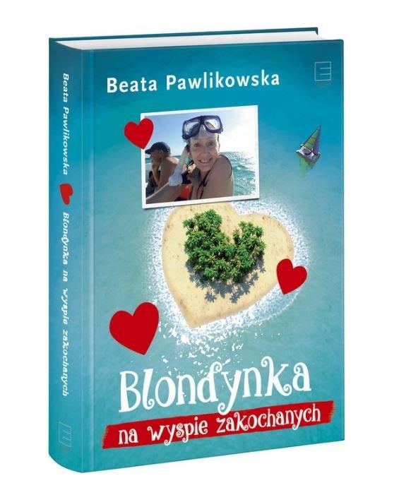 """""""Blondynka na WYspie Zakochanych"""" - okładka książki /materiały prasowe"""