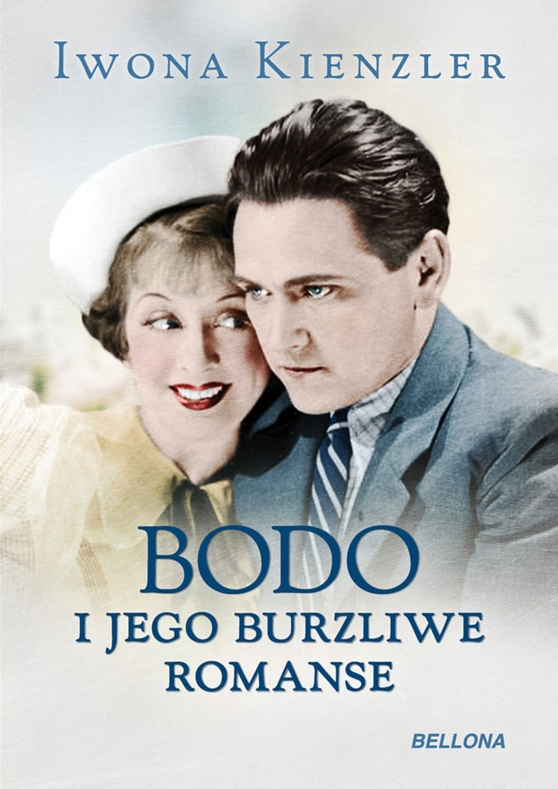 """""""Bodo i jego burzliwe romanse"""" wydawnictwa Bellona /materiały dystrybutora"""