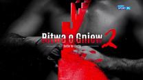 """Boks. Zapowiedź gali Queensberry Polska """"Bitwa o Gniew II""""(POLSAT SPORT). Wideo"""