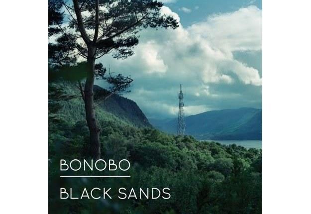 """Bonobo """"Black Sands"""" /"""