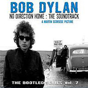 Bootleg Series vol. 7: No Direction Home - Soundtrack