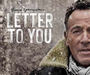 """Bruce Springsteen & the E Street Band """"Letter To You"""": Proszę patrzeć w światełko [RECENZJA]"""