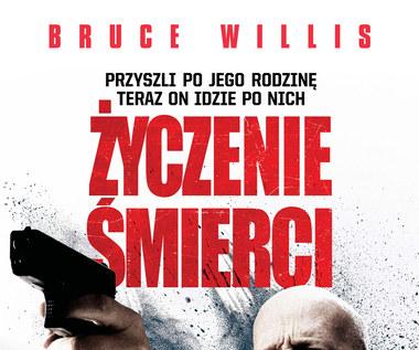 """Bruce Willis powraca w """"Życzeniu śmierci"""""""