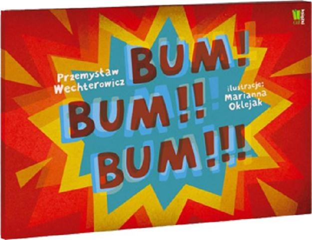 """""""Bum! Bum!! Bum!!!"""" /Wydawnictwo G+J"""