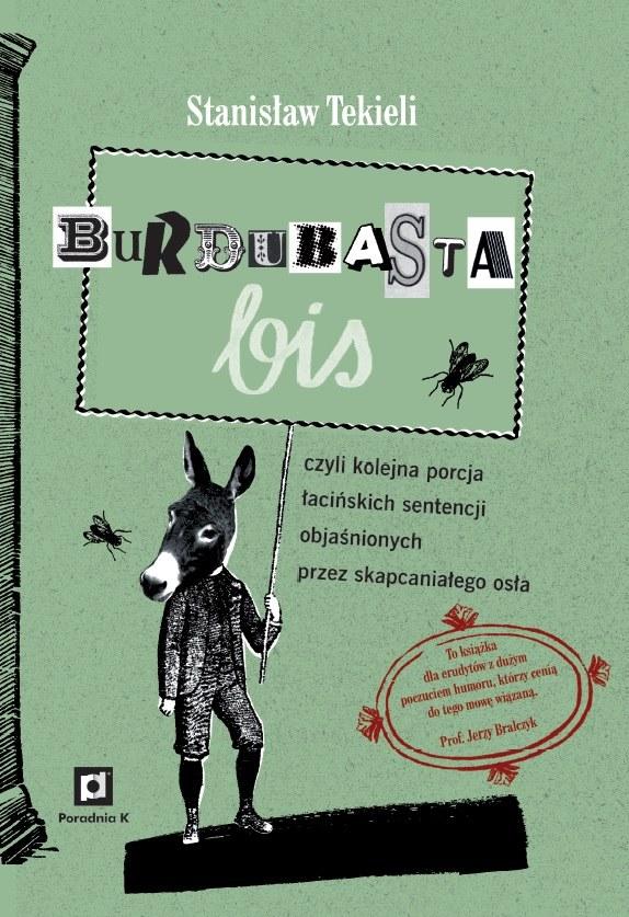 Burdubasta bis, Stanisław Tekieli /materiały prasowe